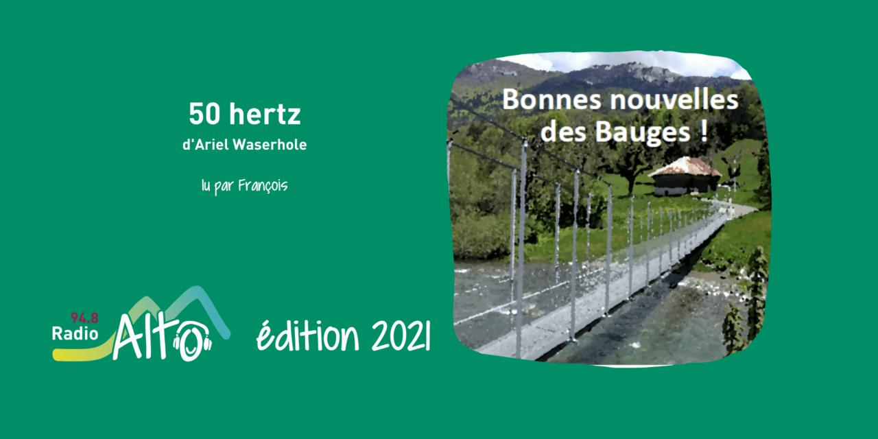 50 Hertz d'Ariel Waserhole lu par François