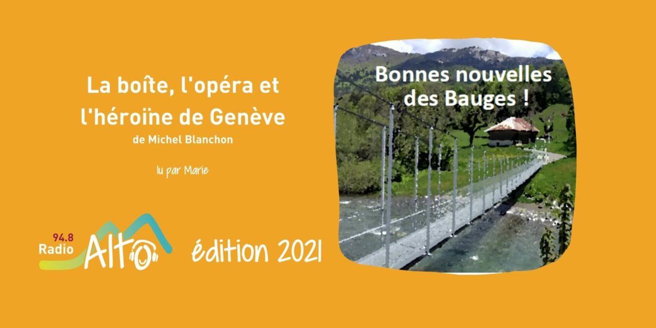 La boîte, l'opéra et l'héroïne de Genève de Michel Blanchon lu par Marie