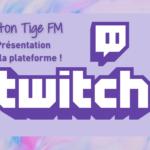 Twitch – Coton-Tige FM