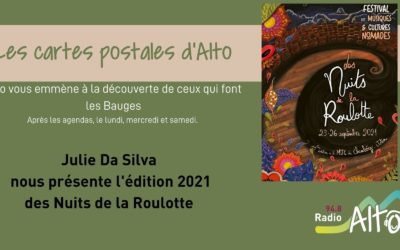 Les cartes postales d'Alto – Festival les Nuits de la Roulotte 2021