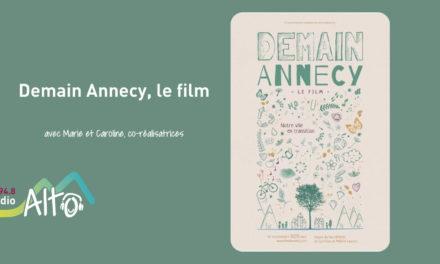 Demain Annecy, le film – Coton-Tige FM